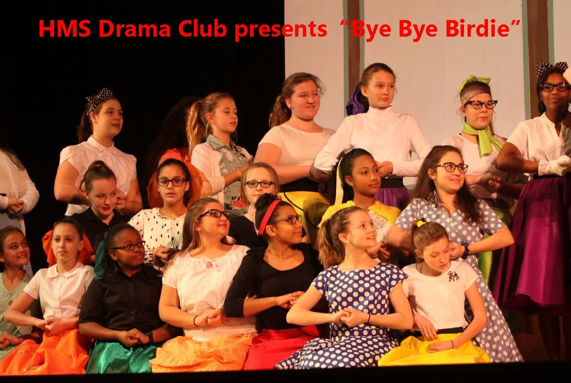 "HMS Drama Club presents ""Bye Bye Birdie"""